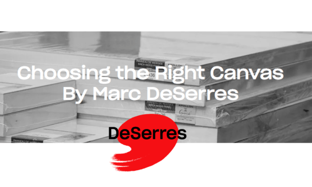 Choosing the Right Canvas By Marc DeSerres