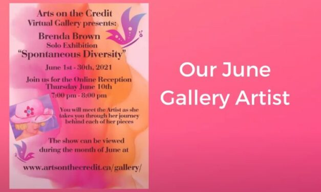 Arts on the Credit presents: Spontaneous Diversity by Brenda Brown