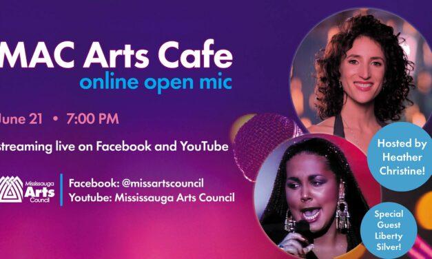 WATCH NOW: MAC ARTS CAFE – ONLINE OPEN MIC (JUNE)