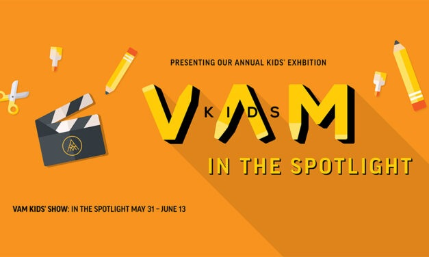 VAM Kids' Show: In the Spotlight