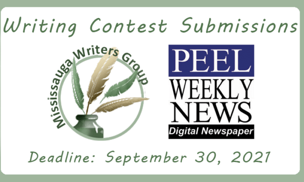 Mississauga Writers Group – Writing Contests (Due Sept 30, 2021)