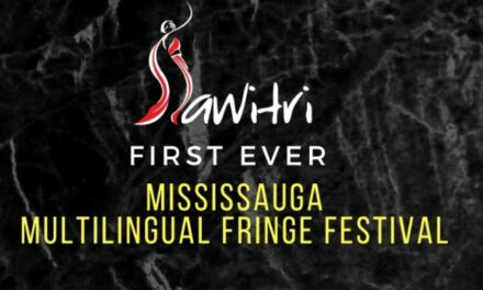 SAWITRI Theatre Group presents the First Mississauga Multilingual Fringe Festival