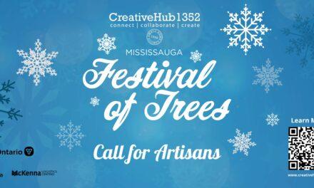 Calling all Artisans! Mississauga Festival of Trees Artisan Market