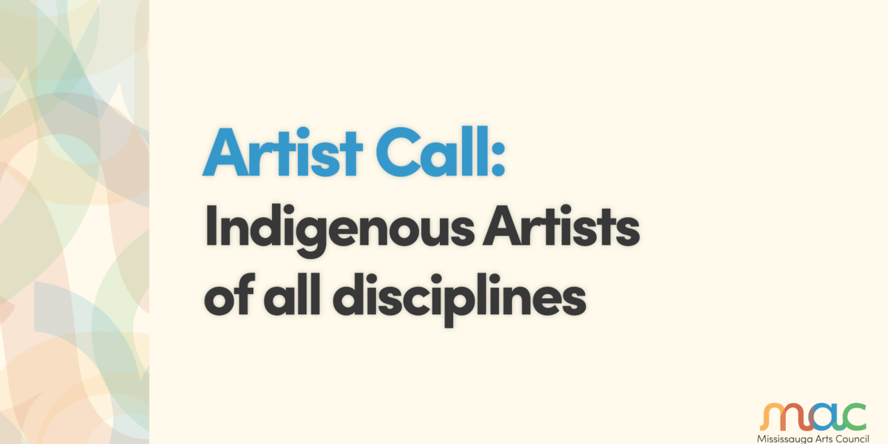 Call for Indigenous Artists (all disciplines)
