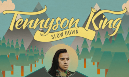 """MUSIC MONDAYS Feature – Listen to Tennyson King's newest release: """"Slow Down"""""""